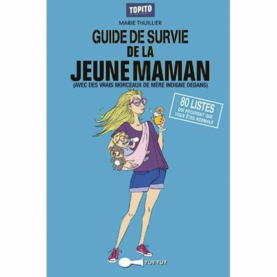 Guide de survie pour la jeune maman